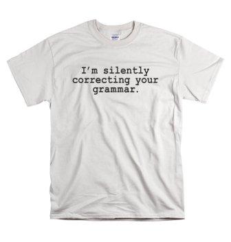 correcting_grammar_tshirt_gift_for_writer_or_teacher - Copy