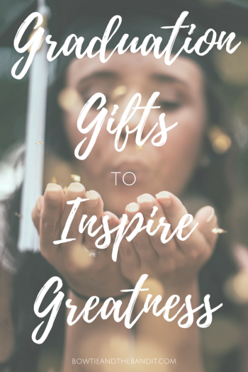 Inspirational Graduation Gifts to Inspire Greatness